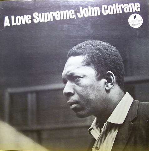 Compro vinilos de Jazz como – John Coltrane: A Love Supreme /Barcelona