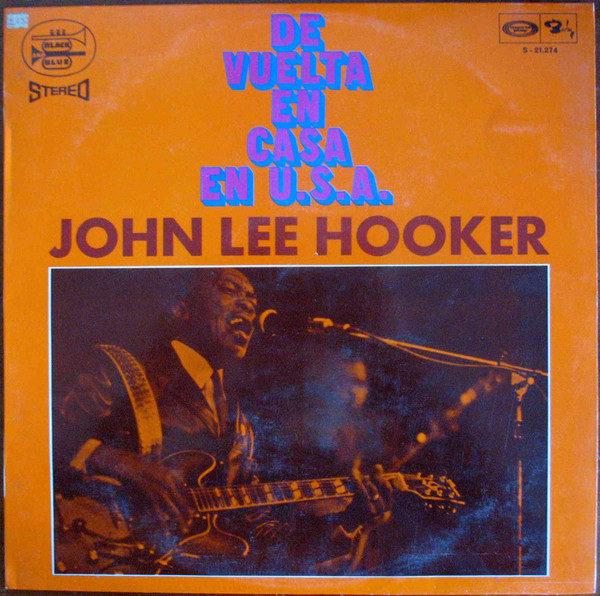 Compra Venta discos vinilo de Blues como John Lee Hooker: De Vuelta En Casa En U.S.A. /Barcelona