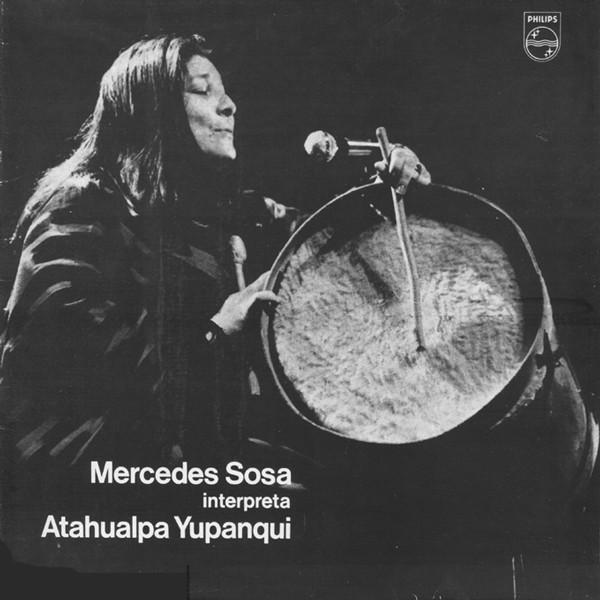 Compro discos de Sudamérica como Mercedes Sosa: Mercedes Sosa Interpreta Atahualpa Yupanqui