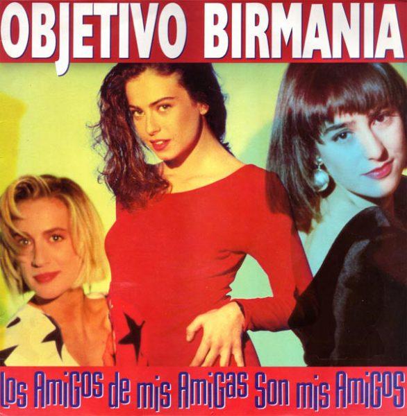 Vender discos de vinilo en barcelona de pop español como Objetivo Birmania: Los Amigos De Mis Amigas Son Mis Amigos