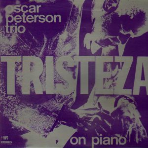 comprodisco.com // Compra venta vinilos de swing jazz como Oscar Peterson Trio: Tristeza On Piano /Barcelona