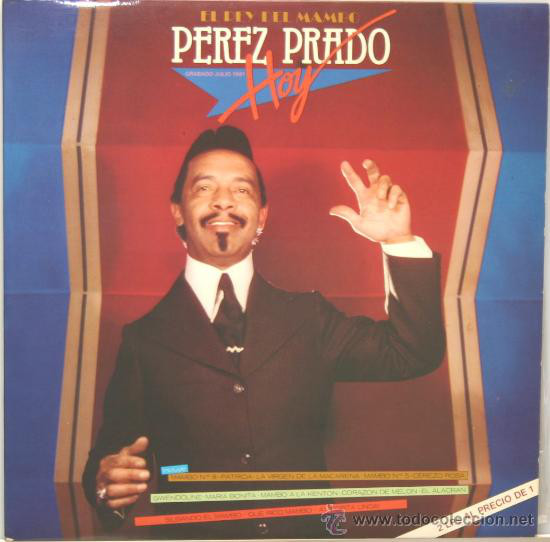 Vender discos de vinilo en Barcelona de intérprestes latinos como Pérez Prado: El Rey Del Mambo Pérez Prado Hoy